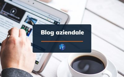 L'importanza di un Blog Aziendale in una strategia di digital marketing
