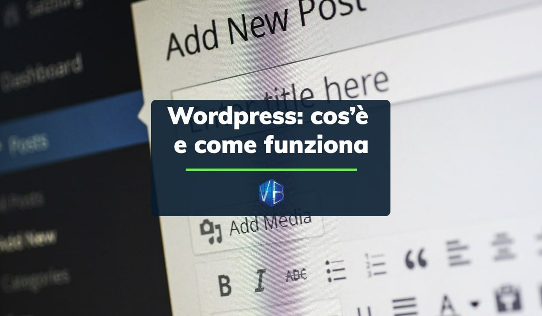 Cos'è WordPress e come funziona?