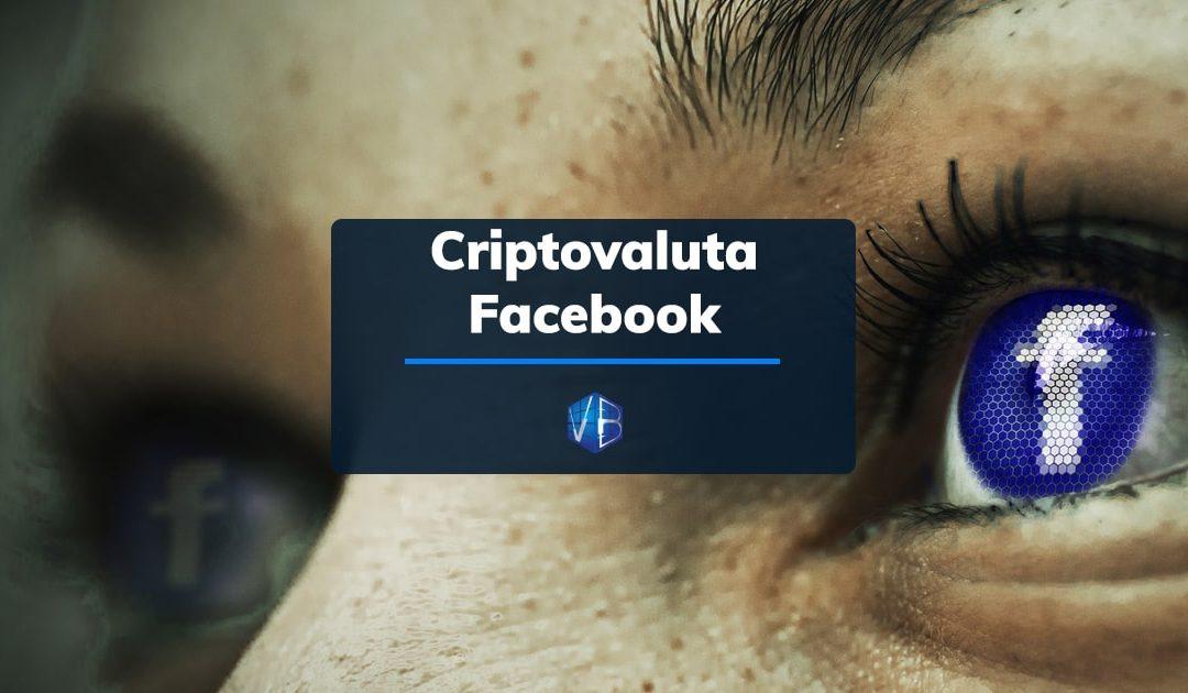 Criptovaluta Facebook: è arrivata Libra