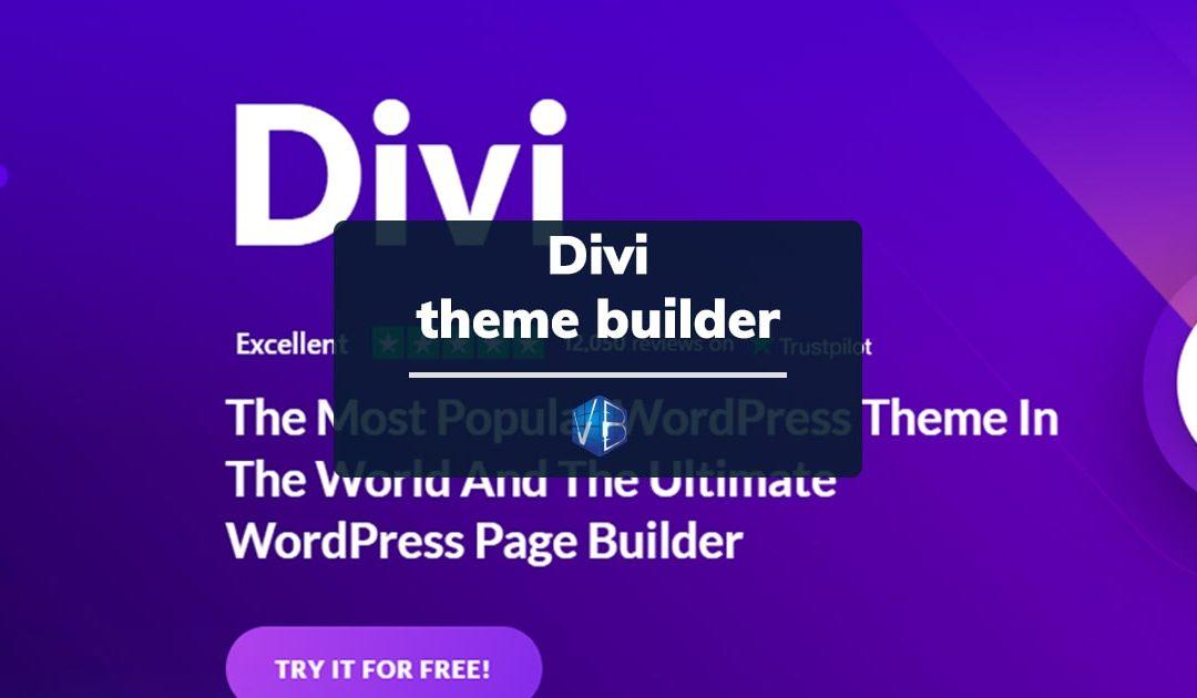 Divi Theme Builder: tutte le novità di Divi 4.0