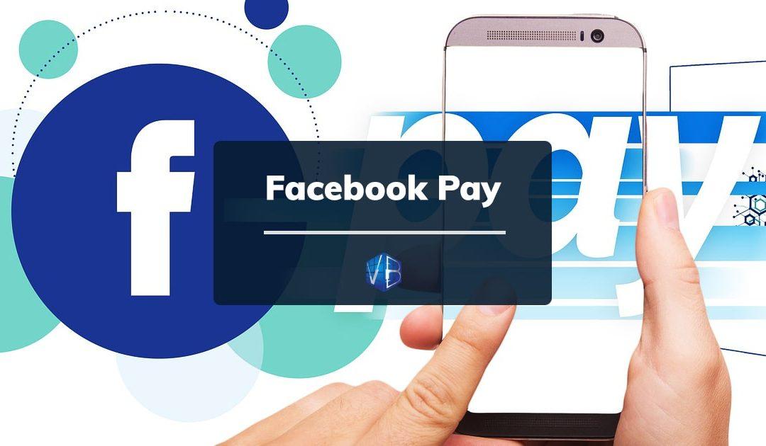 Facebook Pay: i pagamenti digitali secondo Mark Zuckerberg