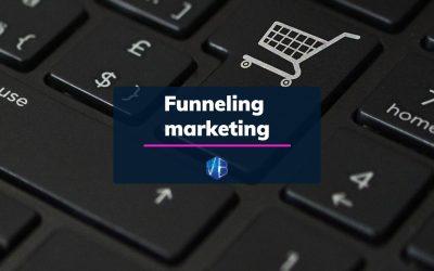 Funneling marketing: le strategie per il tuo business