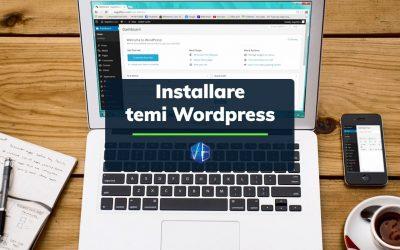 Installazione tema WordPress: come fare
