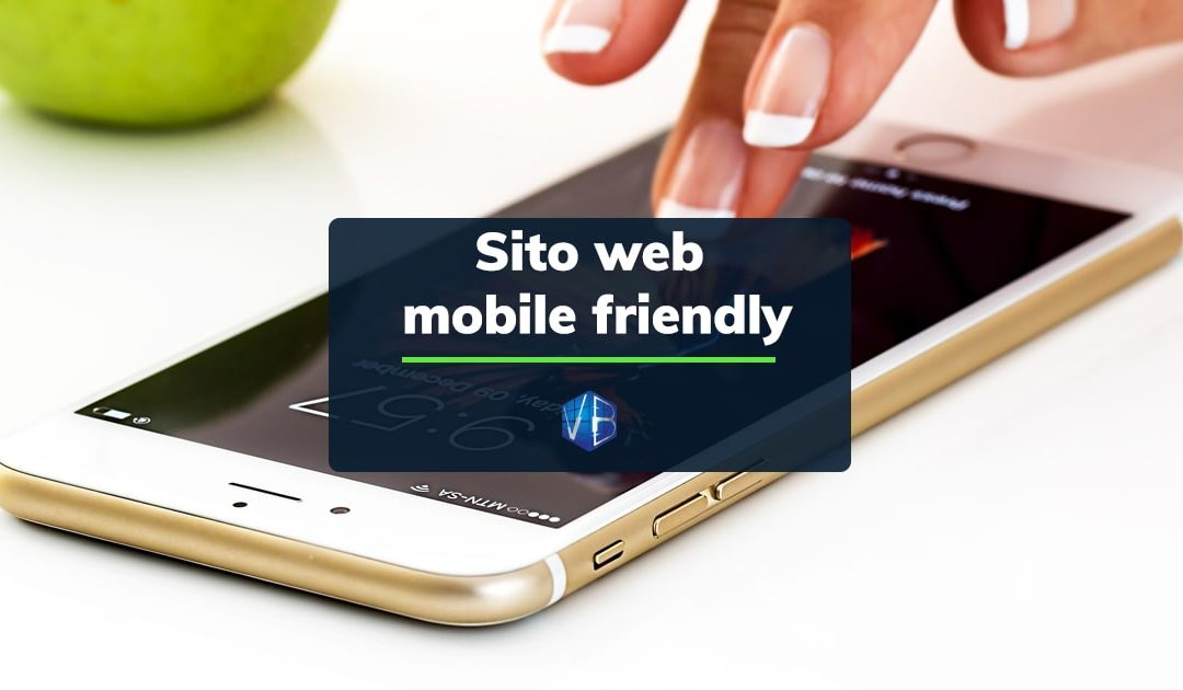 L'importanza di un sito mobile friendly