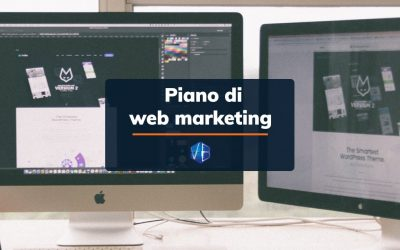 Come costruire un piano di web marketing adeguato