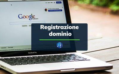 Registrazione dominio: guida completa alla registrazione di un dominio internet