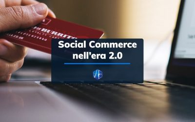 Il Social Commerce nell'era 2.0 del commercio web