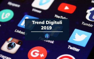 I Trend Digitali da tenere sotto osservazione nel 2019