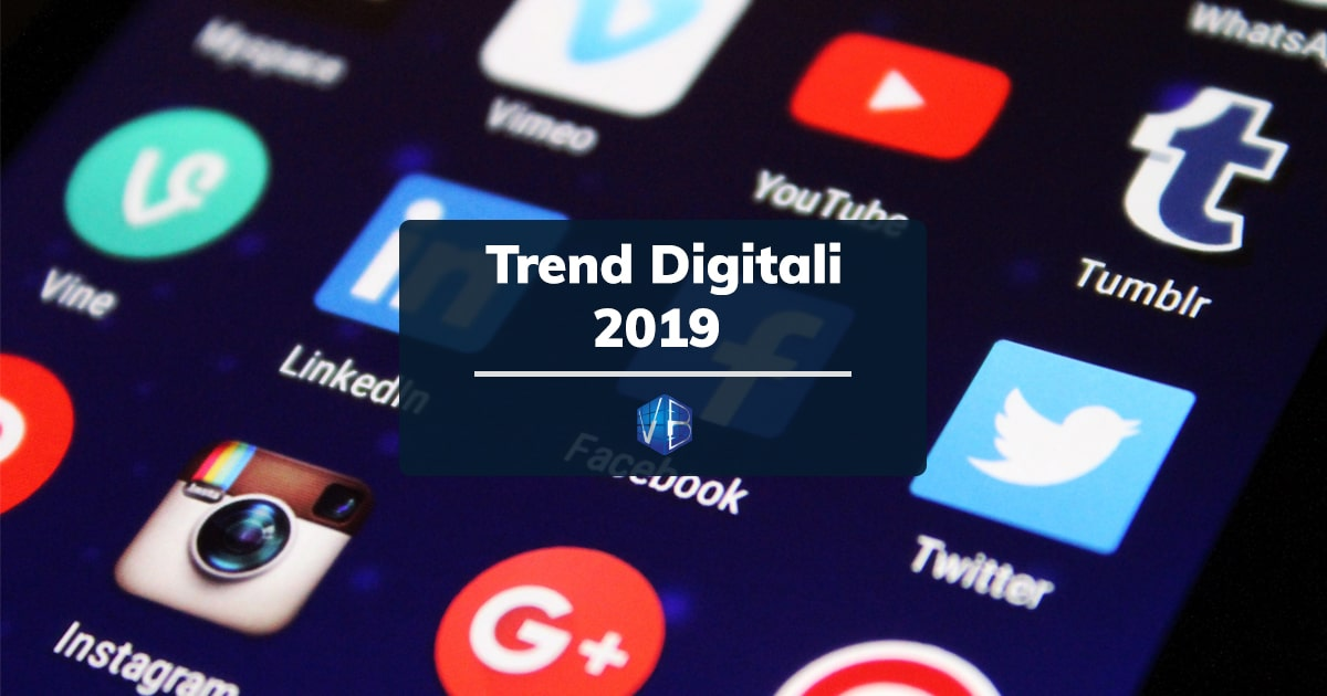 Trend Digitali 2019