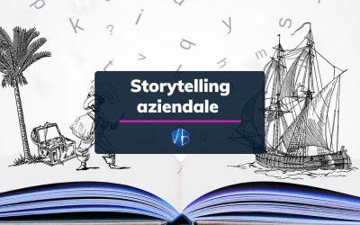 Storytelling aziendale: racconta il tuo lavoro