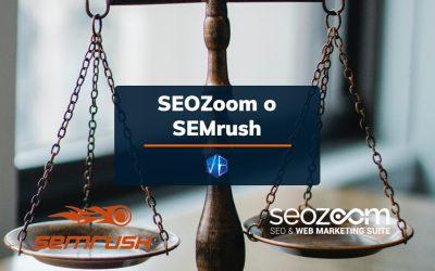 Meglio SEOZoom o SEMrush? Scopri il tool migliore