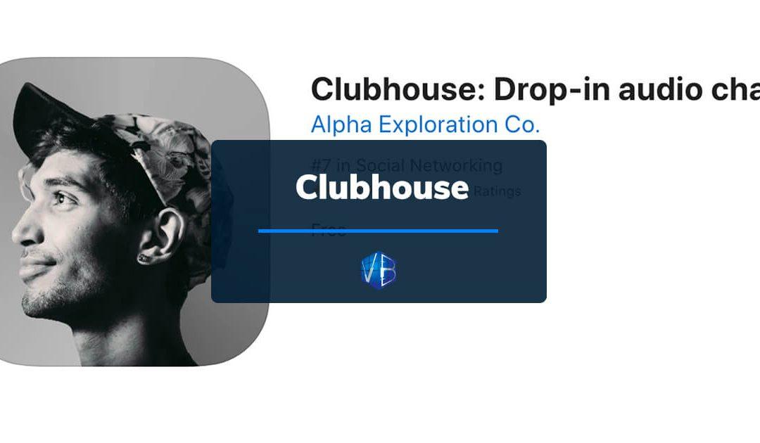 Clubhouse: l'app più famosa del momento