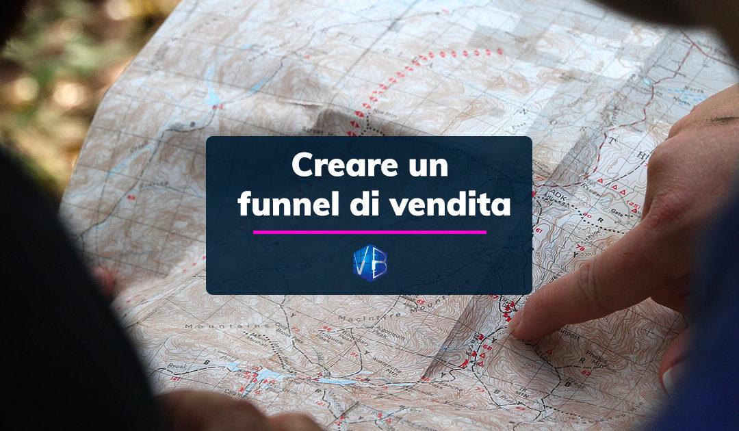 Come creare un funnel e aumentare le vendite